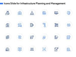 Icons Slide For Infrastructure Planning And Management Ppt Powerpoint Presentation Gallery Styles