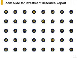 Icons Slide For Investment Research Report Ppt Powerpoint Presentation Slides Infographics