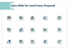 Icons Slide For Land Lease Proposal Ppt Powerpoint Presentation Graphics
