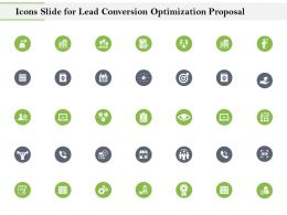 Icons Slide For Lead Conversion Optimization Proposal Ppt Icon