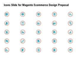 Icons Slide For Magento Ecommerce Design Proposal Ppt Powerpoint Presentation Show