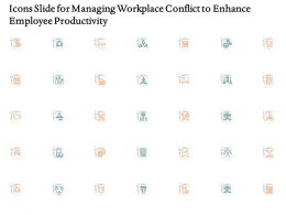Icons Slide For Managing Workplace Conflict To Enhance Employee Productivity Ppt Outline