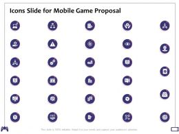 Icons Slide For Mobile Game Proposal Ppt Powerpoint Presentation Design Ideas