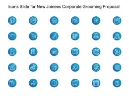 Icons Slide For New Joinees Corporate Grooming Proposal Ppt Powerpoint Deck
