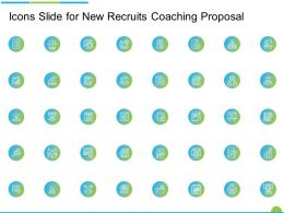 Icons Slide For New Recruits Coaching Proposal Ppt Powerpoint Presentation Icon Good
