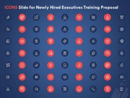Icons Slide For Newly Hired Executives Training Proposal Ppt Powerpoint Presentation Example