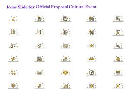 Icons Slide For Official Proposal Cultural Event Ppt Powerpoint Presentation Gallery Outline
