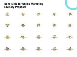 Icons Slide For Online Marketing Advisory Proposal Ppt Powerpoint Professional