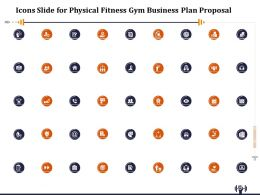 Icons Slide For Physical Fitness Gym Business Plan Proposal Ppt Gallery