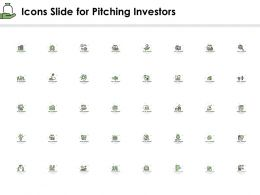 Icons Slide For Pitching Investors Ppt Powerpoint Presentation Visual Aids Pictures