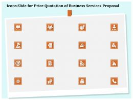 Icons Slide For Price Quotation Of Business Services Proposal Ppt Example File