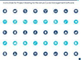 Icons Slide For Project Bidding For Revenue Cycle Management Software Ppt Powerpoint Presentation File Tips