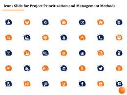 Icons Slide For Project Prioritization And Management Methods Ppt Powerpoint Presentation Icon