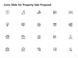 Icons Slide For Property Sale Proposal Ppt Powerpoint Presentation Icon Topics