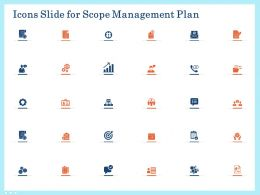 Icons Slide For Scope Management Plan Ppt Powerpoint Presentation Show Pictures
