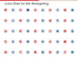 Icons Slide For Site Retargeting Ppt Powerpoint Presentation Tips