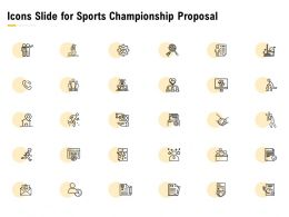 Icons Slide For Sports Championship Proposal Ppt Powerpoint Presentation Microsoft