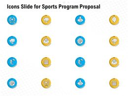 Icons Slide For Sports Program Proposal Ppt Powerpoint Presentation Design Ideas