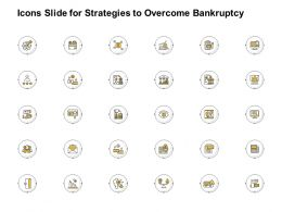 Icons Slide For Strategies To Overcome Bankruptcy Ppt Powerpoint Presentation Inspiration