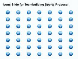 Icons Slide For Teambuilding Sports Proposal Ppt Powerpoint Presentation Slides Mockup