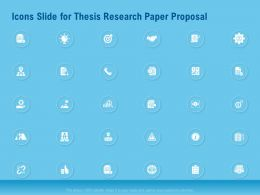 Icons Slide For Thesis Research Paper Proposal Ppt Clipart