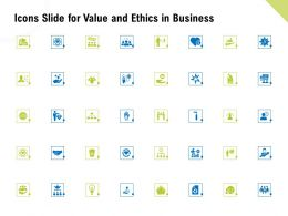 Icons Slide For Value And Ethics In Business Ppt Powerpoint Influencers