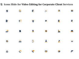 Icons Slide For Video Editing For Corporate Client Services Ppt Outline