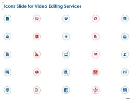 Icons Slide For Video Editing Services Ppt Powerpoint Presentation File Design Inspiration