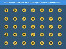 Icons Slide For Workplace Hazard Assessment And Prevention Planning Ppt Powerpoint Presentation Ideas Slides