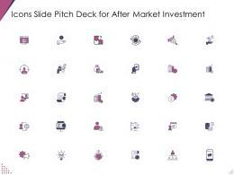 Icons Slide Pitch Deck For After Market Investment Pitch Deck For After Market Investment Ppt Template