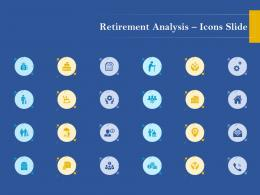 Icons Slide Retirement Analysis Ppt Model Design Templates