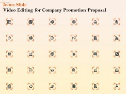 Icons Slide Video Editing For Company Promotion Proposal Ppt Model