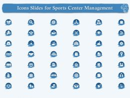 Icons Slides For Sports Center Management Ppt Powerpoint Presentation Layouts Slide