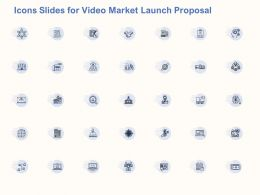 Icons Slides For Video Market Launch Proposal Ppt Powerpoint Styles Example