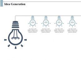 Idea Generation Innovation Light Ppt Powerpoint Presentation Slides Icon