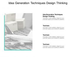 Idea Generation Techniques Design Thinking Ppt Powerpoint Presentation Designs Cpb