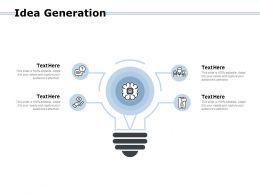 Idea Generation Technology Bulb Ppt Powerpoint Presentation Gallery Sample