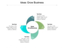 Ideas Grow Business Ppt Powerpoint Presentation Topics Cpb