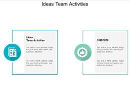 Ideas Team Activities Ppt Powerpoint Presentation Show Slide Portrait Cpb
