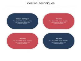 Ideation Techniques Ppt Powerpoint Presentation Professional Inspiration Cpb
