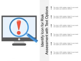 identify_icon_for_risk_assessment_with_text_options_Slide01