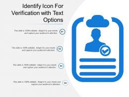 Identify Icon For Verification With Text Options