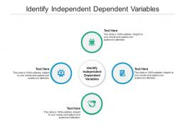 Identify Independent Dependent Variables Ppt Powerpoint Presentation Layouts Images Cpb