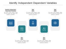 Identify Independent Dependent Variables Ppt Powerpoint Tutorials Cpb