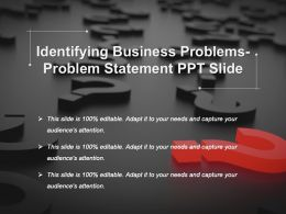 Identifying Business Problems Problem Statement Ppt Slide