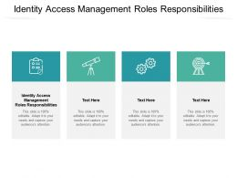 Identity Access Management Roles Responsibilities Ppt Powerpoint Slides Cpb