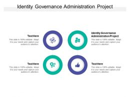 Identity Governance Administration Project Ppt Powerpoint Presentation Information Cpb