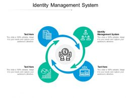 Identity Management System Ppt Powerpoint Presentation Pictures Images Cpb