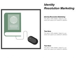 Identity Resolution Marketing Ppt Powerpoint Presentation File Gridlines Cpb