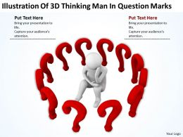 Illustration Of 3D Thinking Man In Question Marks Ppt Graphics Icons Powerpoint